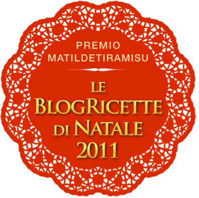 """Concorso """"Le BlogRicette di Natale 2011 - Premio MatildeTiramiSu"""
